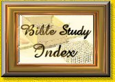 {BIBLE STUDY INDEX}